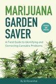 Marijuana Garden Saver (eBook, ePUB)