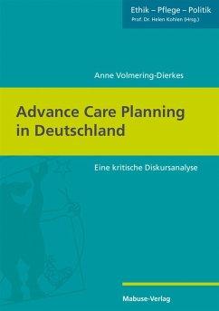 Advance Care Planning in Deutschland (eBook, PDF) - Volmering-Dierkes, Anne