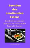 Beenden des emotionalen Essens (eBook, ePUB)