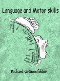 Language and Motor skills (eBook, ePUB)