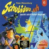 Schubiduu...uh, Folge 6: Schubiduu...uh - lacht sich total kaputt (MP3-Download)