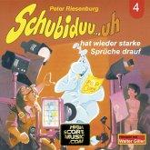 Schubiduu...uh, Folge 4: Schubiduu...uh - hat wieder starke Sprüche drauf (MP3-Download)