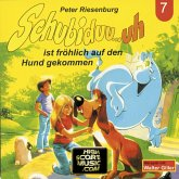 Schubiduu...uh, Folge 7: Schubiduu...uh - ist fröhlich auf den Hund gekommen (MP3-Download)
