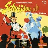 Schubiduu...uh, Folge 12: Schubiduu...uh - rettet den Zirkus (MP3-Download)