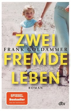 Zwei fremde Leben (eBook, ePUB) - Goldammer, Frank