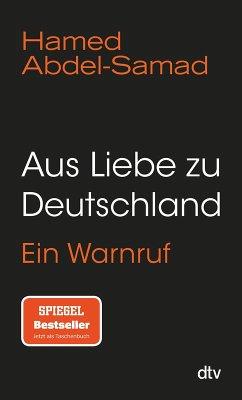 Aus Liebe zu Deutschland (eBook, ePUB) - Abdel-Samad, Hamed