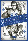 Shadowblack / Karten des Schicksals Bd.2 (eBook, ePUB)