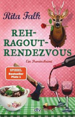 Rehragout-Rendezvous / Franz Eberhofer Bd.11 (eBook, ePUB) - Falk, Rita