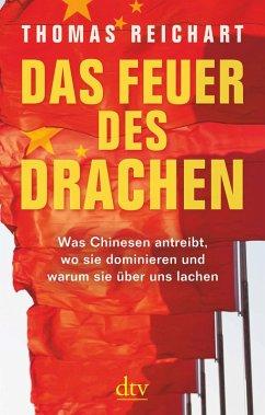 Das Feuer des Drachen (eBook, ePUB) - Reichart, Thomas