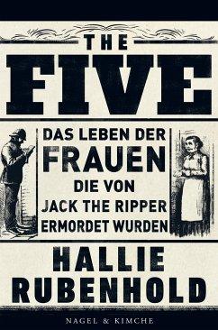 The Five - Rubenhold, Hallie; Höbel, Susanne