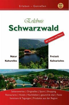 Erlebnis Schwarzwald - Engels, Gerd; Schön, Mara