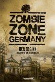 Zombie Zone Germany: Der Beginn