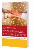 Advents- und Weihnachtsgottesdienste für Senioren