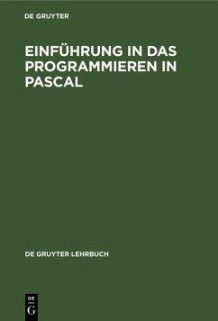 Einführung in das Programmieren in PASCAL (eBook, PDF)