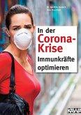 In der Corona-Krise Immunkräfte optimieren (eBook, ePUB)