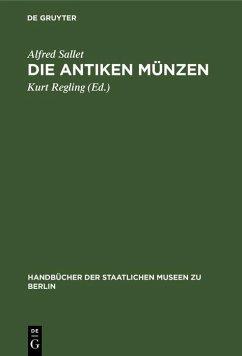 Die antiken Münzen (eBook, PDF) - Sallet, Alfred