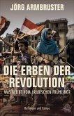 Die Erben der Revolution (eBook, ePUB)