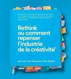 Rethink ou comment repenser l'industrie de la créativité (eBook, ePUB)