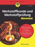 Werkstoffkunde und Werkstoffprüfung für Dummies (eBook, ePUB)