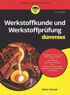 Werkstoffkunde und Werkstoffprüfung für Dummies (eBook, ePUB) - Schwab, Rainer
