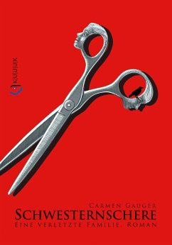 Schwesternschere (eBook, ePUB) - Gauger, Carmen