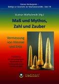 Maß und Mythos, Zahl und Zauber - Die Vermessung von Himmel und Erde (eBook, ePUB)