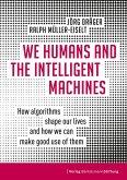 We Humans and the Intelligent Machines (eBook, ePUB)