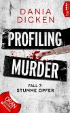 Stumme Opfer / Profiling Murder Bd.7 (eBook, ePUB)