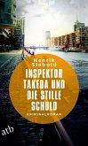 Inspektor Takeda und die stille Schuld / Inspektor Takeda Bd.5