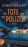 Die Tote und der Polizist / Emma Sköld Bd.3