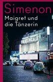Maigret und die Tänzerin / Kommissar Maigret Bd.36