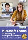 Microsoft Teams - Die Anleitung für Einsteiger im Homeoffice (eBook, PDF)