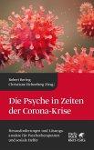 Die Psyche in Zeiten der Corona-Krise (eBook, PDF)