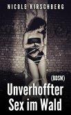 Unverhoffter Sex im Wald (BDSM) (eBook, ePUB)