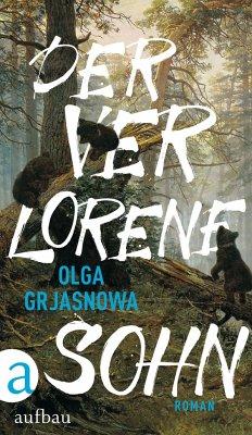 Der verlorene Sohn - Grjasnowa, Olga
