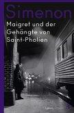 Maigret und der Gehängte von Saint-Pholien / Kommissar Maigret Bd.3
