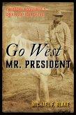 Go West Mr. President (eBook, ePUB)