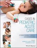 Cases in Pediatric Acute Care (eBook, PDF)