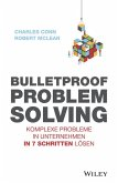 Bulletproof Problem Solving (eBook, ePUB)