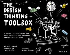 The Design Thinking Toolbox (eBook, PDF) - Lewrick, Michael; Link, Patrick; Leifer, Larry