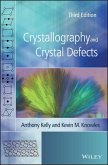 Crystallography and Crystal Defects (eBook, PDF)