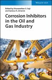 Corrosion Inhibitors in the Oil and Gas Industry (eBook, ePUB)