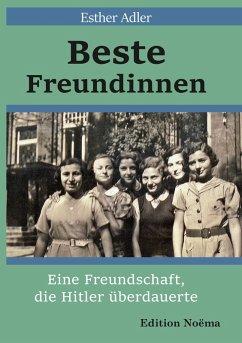 Beste Freundinnen (eBook, ePUB) - Adler, Esther