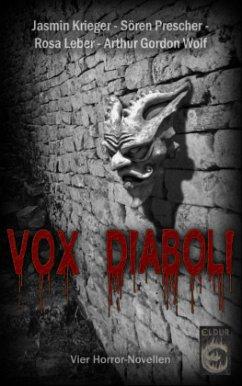 Vox Diaboli - Krieger, Jasmin;Wolf, Arthur Gordon;Leber, Rosa