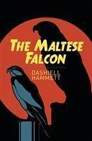 The Maltese Falcon - Hammett, Dashiell