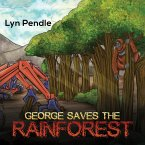 George Saves the Rainforest