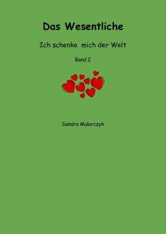 Das Wesentliche (eBook, ePUB) - Mularczyk, Sandra