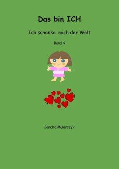 Das bin ICH (eBook, ePUB) - Mularczyk, Sandra