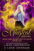 Magical Mistake (Magic And Metaphysics Academy, #2) (eBook, ePUB)