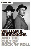 William S. Burroughs and the Cult of Rock 'n' Roll (eBook, ePUB)